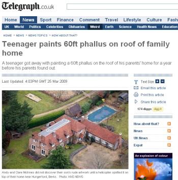 Jak donosi Telegraph.co.uk blisko 20-metrowy penis narysowany na dachu miał przyciągać uwagę użytkowników Google Earth