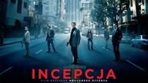 """""""Incepcja"""" - najwyżej oceniany film 2010 r. (według serwisu Filmweb.pl)"""