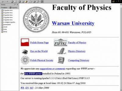 Pierwsza polska strona WWW powstała w Instytucie Fizyki Uniwersytetu Warszawskiego w 1993 r.